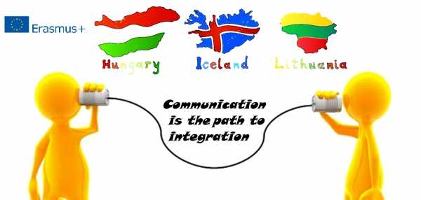 "ERASMUS + PROJECT ""COMMUNICATION IS THE PATH TO INTEGRATION"""